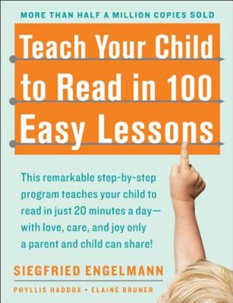 Teach Your Child to Read in 100 Easy Lessons, Paperback