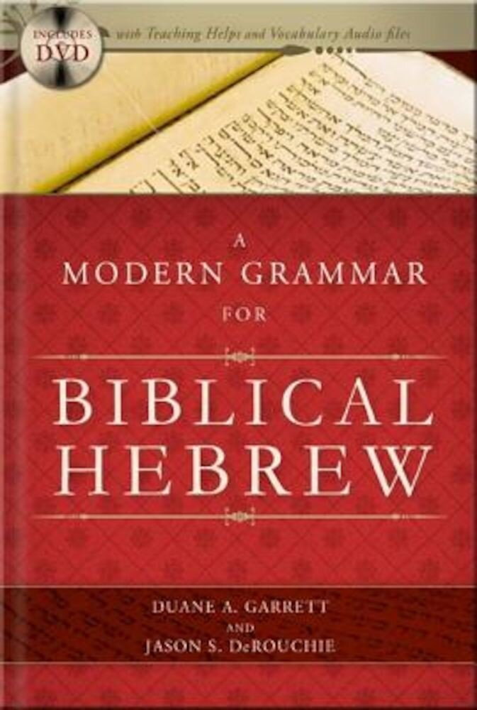 A Modern Grammar for Biblical Hebrew [With CDROM], Hardcover