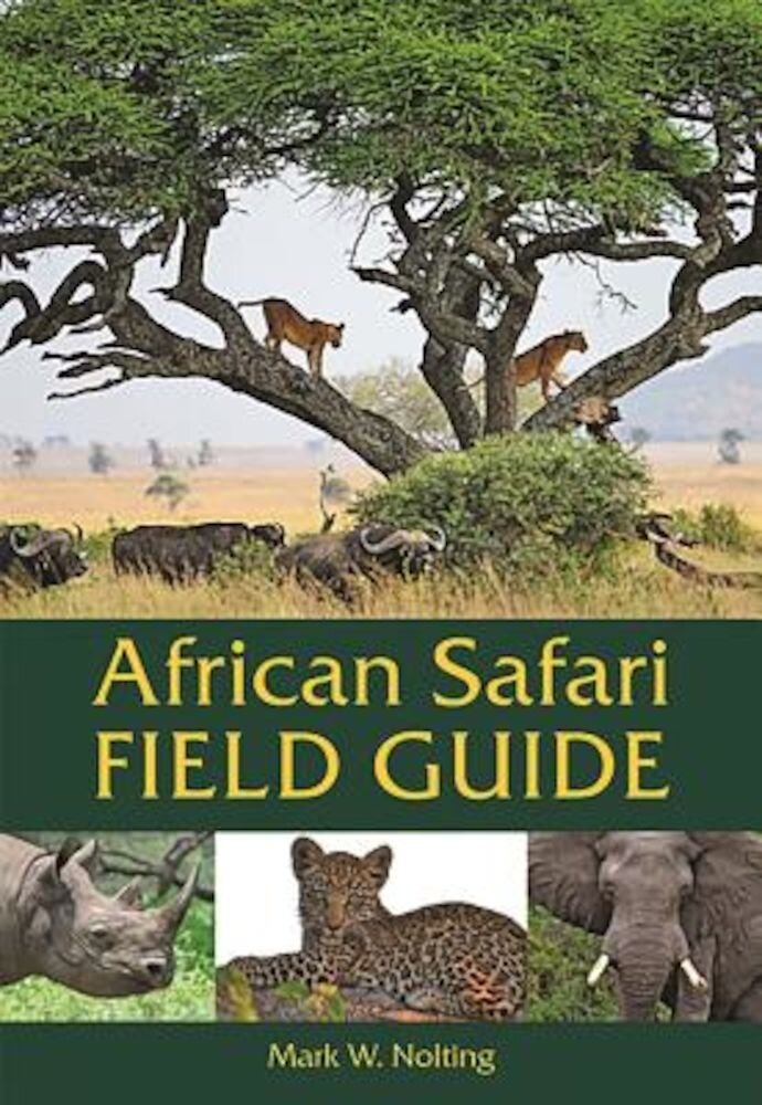 African Safari Field Guide, Paperback