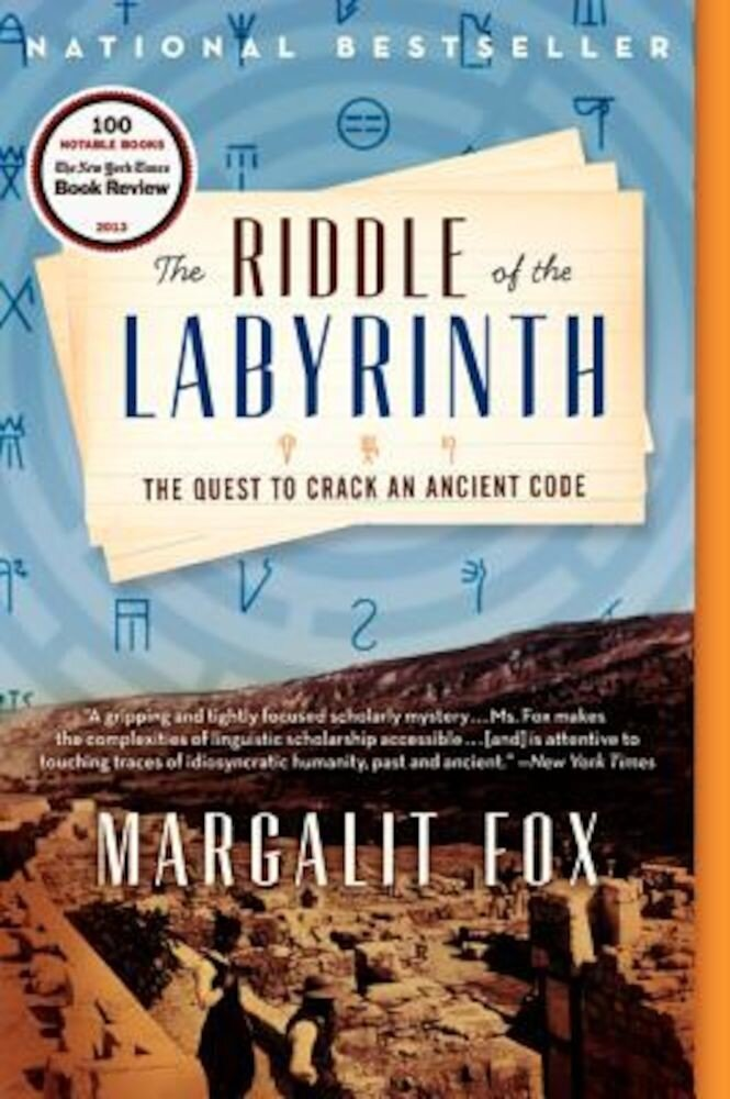 The Riddle of the Labyrinth: The Quest to Crack an Ancient Code, Paperback