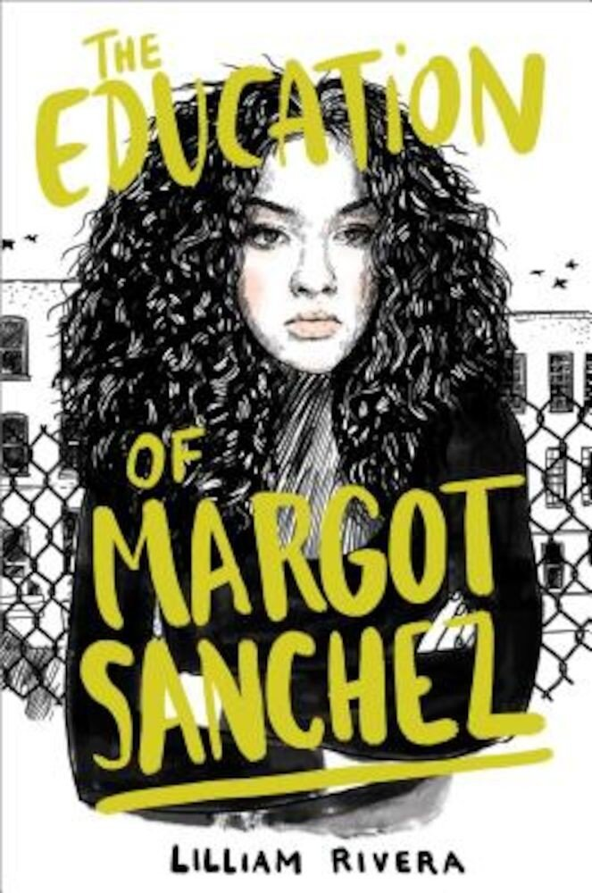 The Education of Margot Sanchez, Hardcover