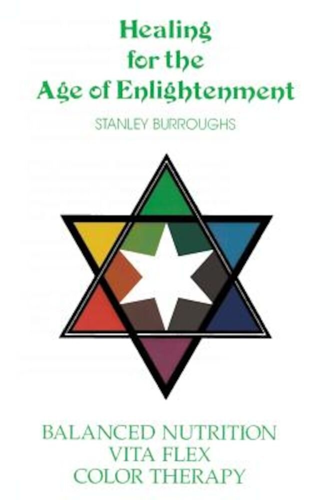 Healing for the Age of Enlightenment, Paperback