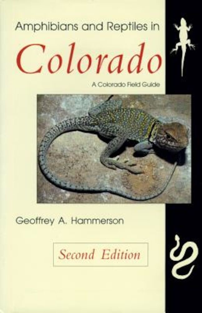 Amphibians and Reptiles in Colorado, Second Edition, Paperback