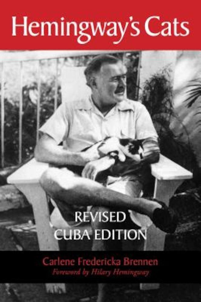 Hemingway's Cats: Revised Cuba Edition, Paperback