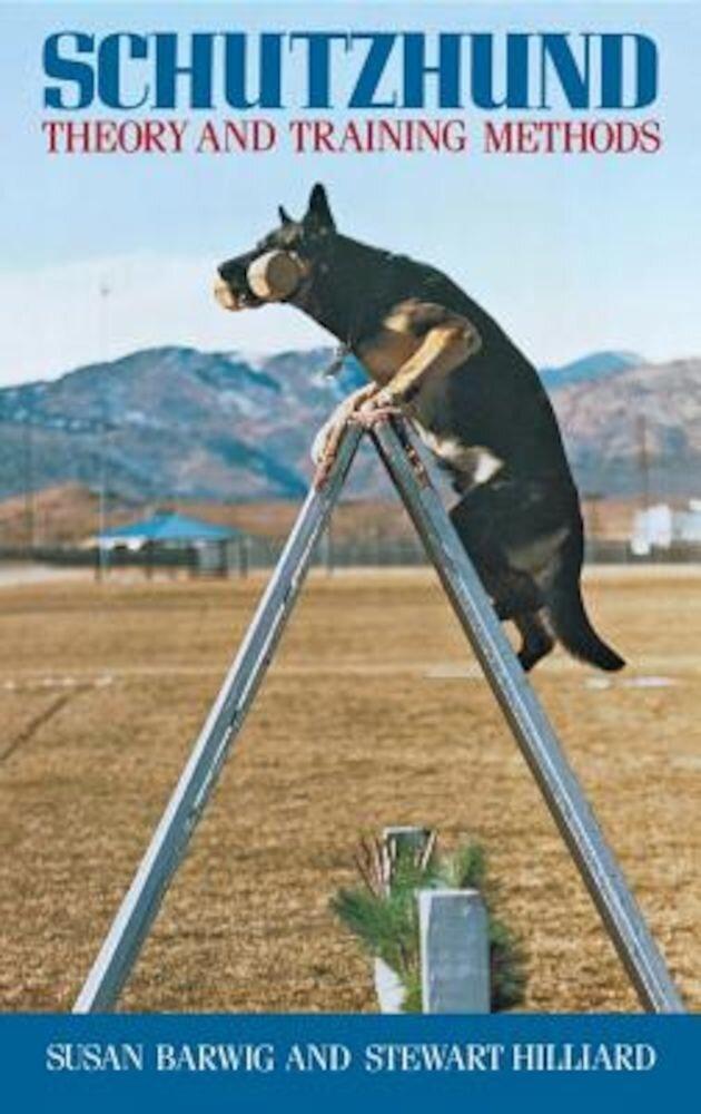 Schutzhund: Theory and Training Methods, Paperback