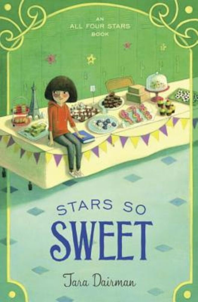 Stars So Sweet: An All Four Stars Book, Hardcover