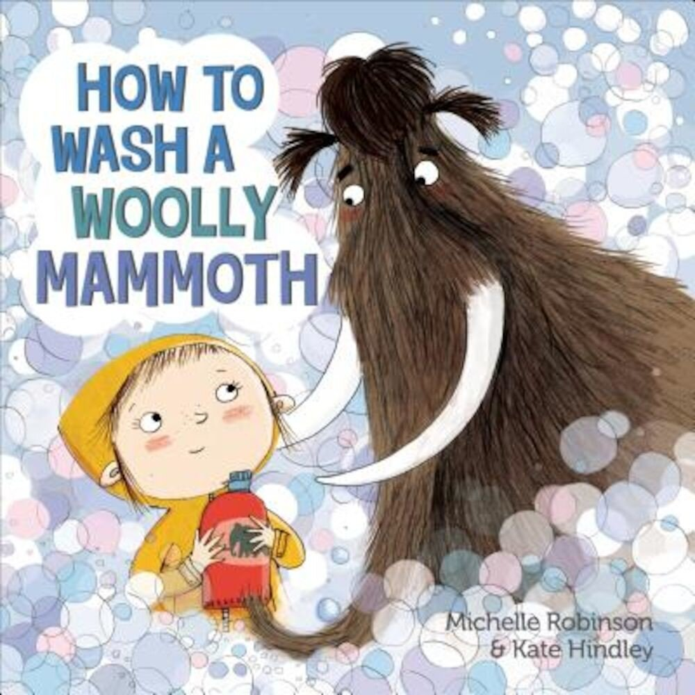 How to Wash a Woolly Mammoth, Hardcover