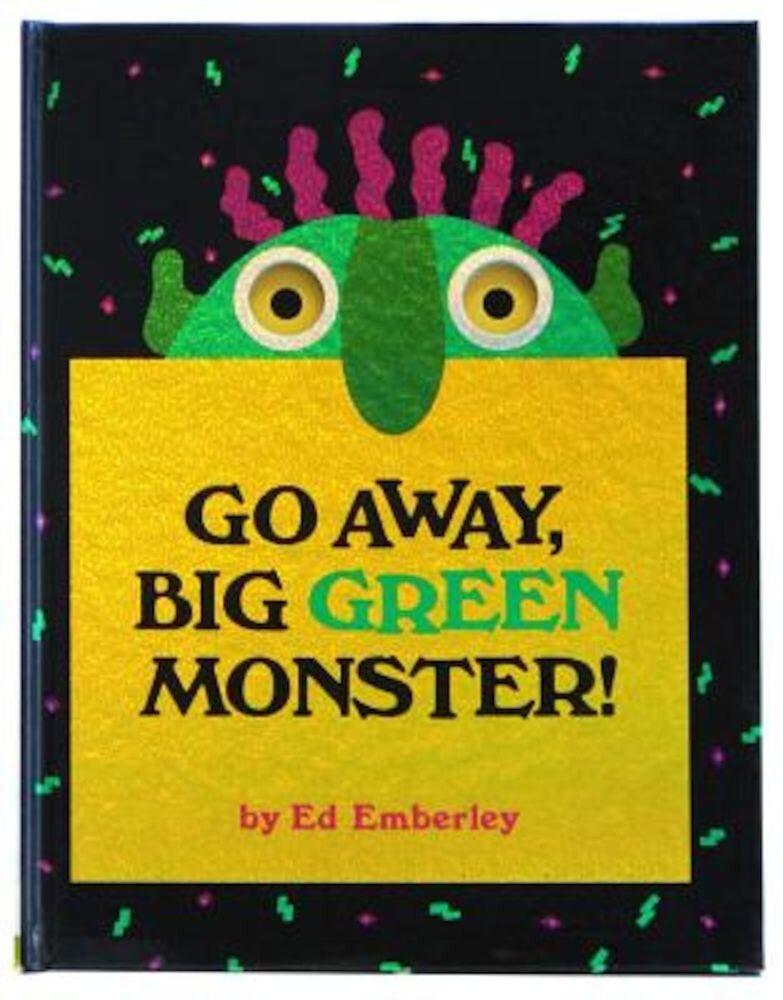 Go Away, Big Green Monster!, Hardcover