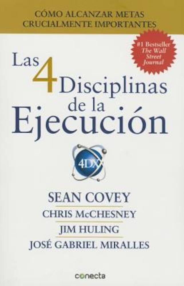 Las 4 Disciplinas de La Ejecucian, Hardcover