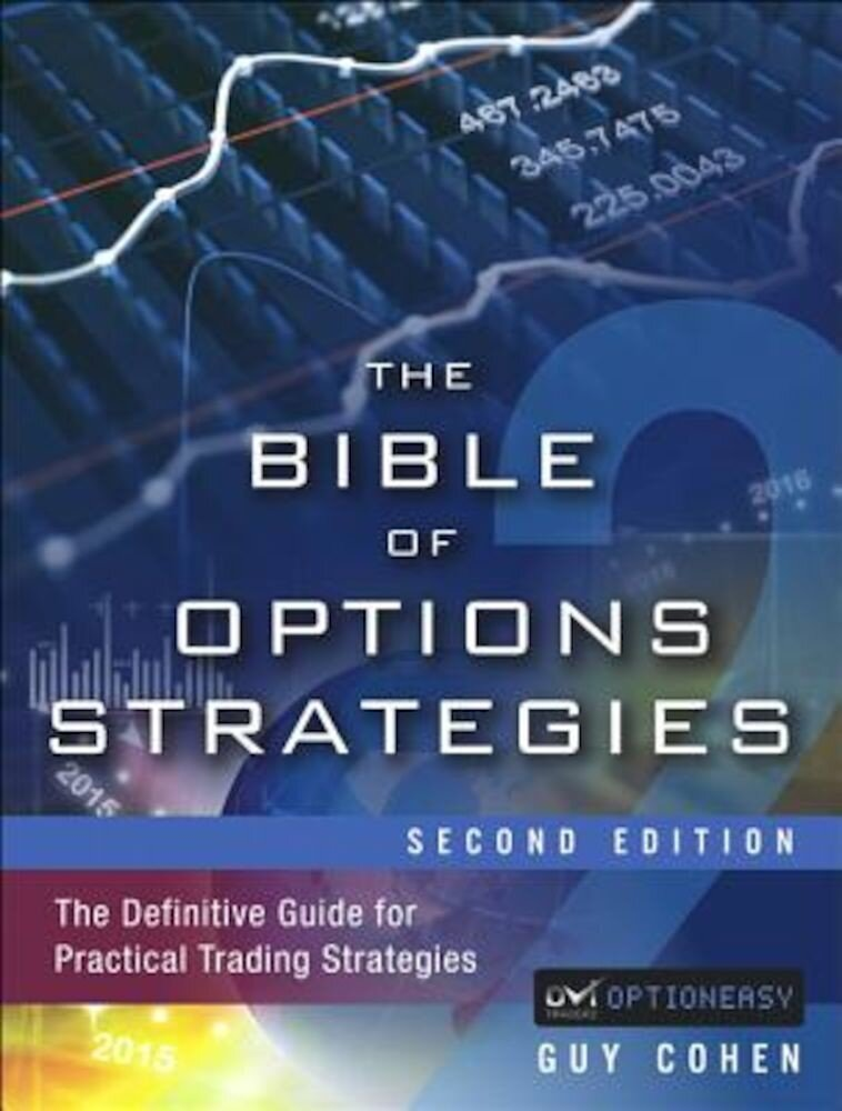 The Bible of Options Strategies: The Definitive Guide for Practical Trading Strategies, Hardcover