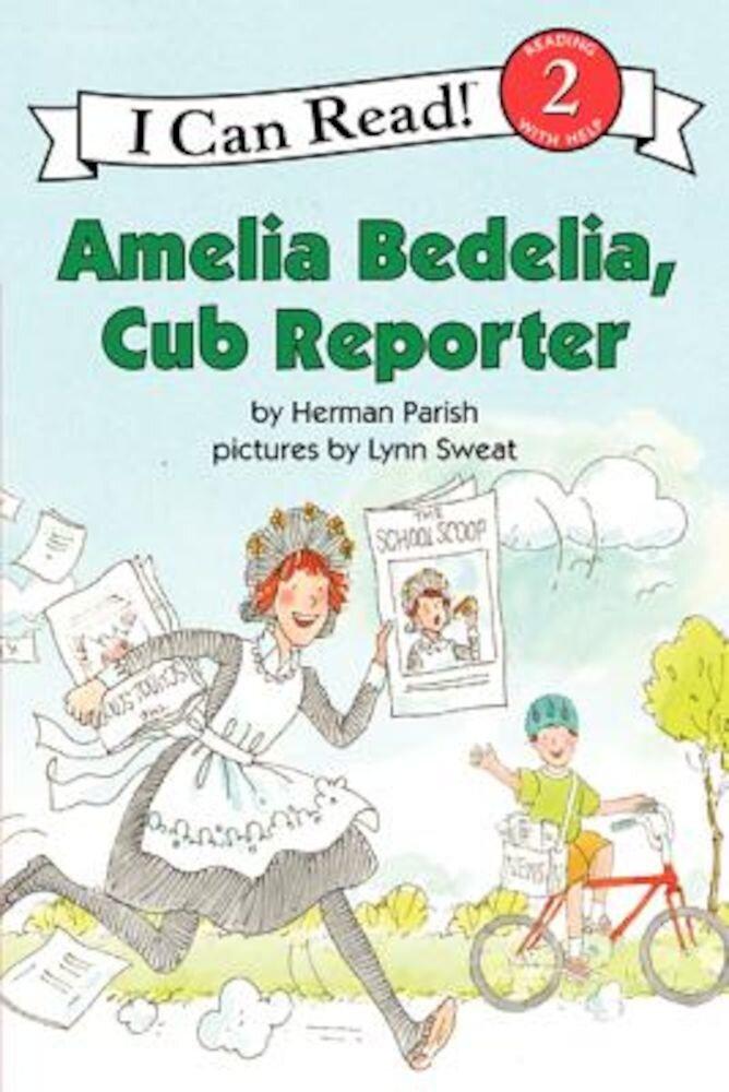 Amelia Bedelia, Cub Reporter, Paperback