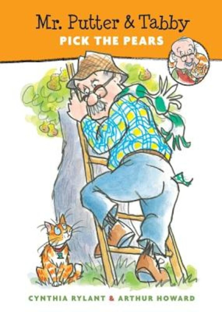 Mr. Putter & Tabby Pick the Pears, Paperback