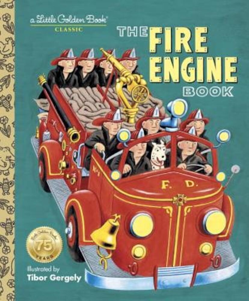 The Fire Engine Book, Hardcover