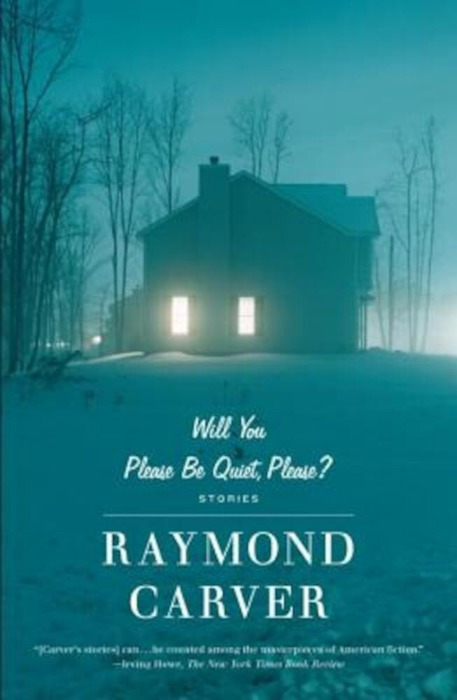 Will You Please Be Quiet, Please?: Stories, Paperback