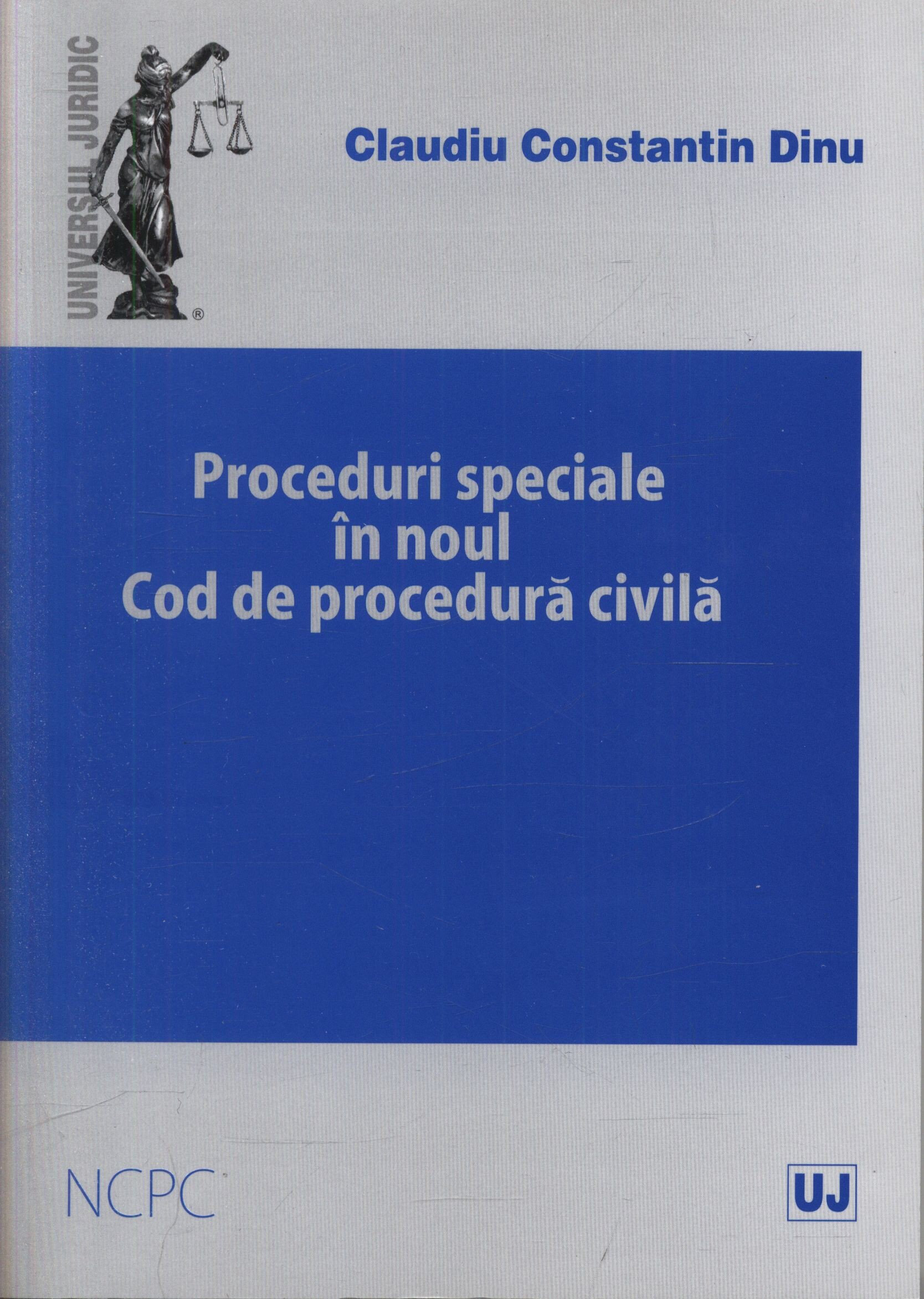Proceduri speciale in Noul cod de procedura civila
