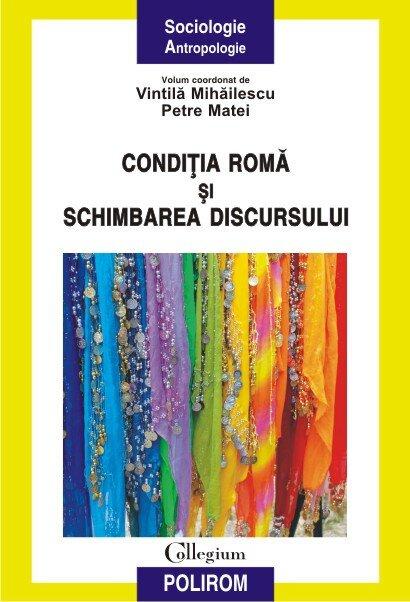 Coperta Carte Conditia roma si schimbarea discursului