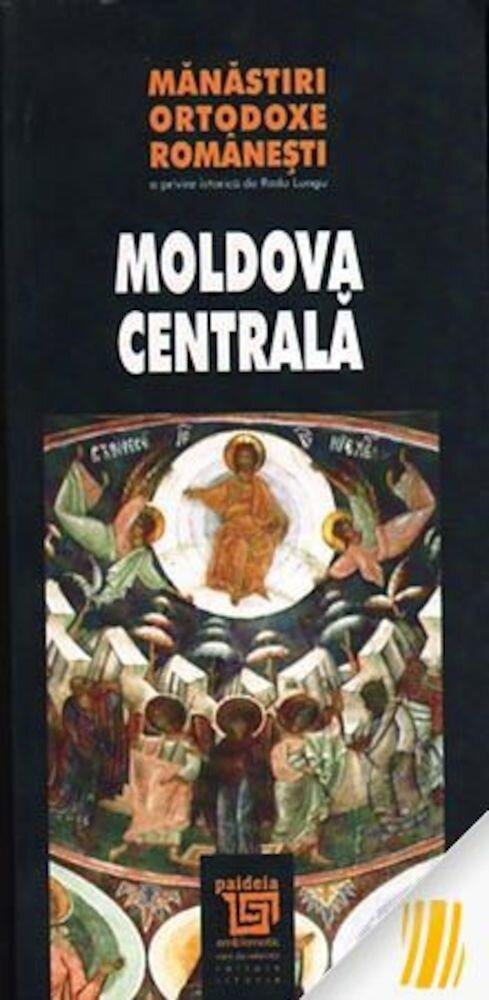 Coperta Carte Manastiri ortodoxe romanesti. Moldova centrala