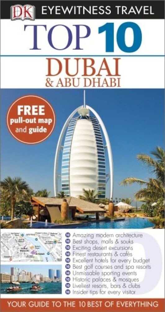 Eyewitness Top 10 Travel Guide: Dubai and Abu Dhabi - English version