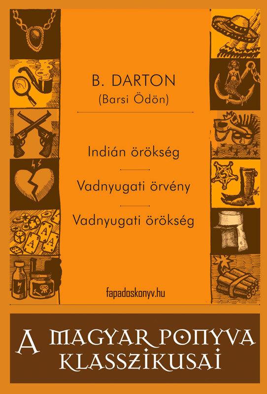 Indian orokseg - Vadnyugati orveny - Vadnyugati orokseg (eBook)