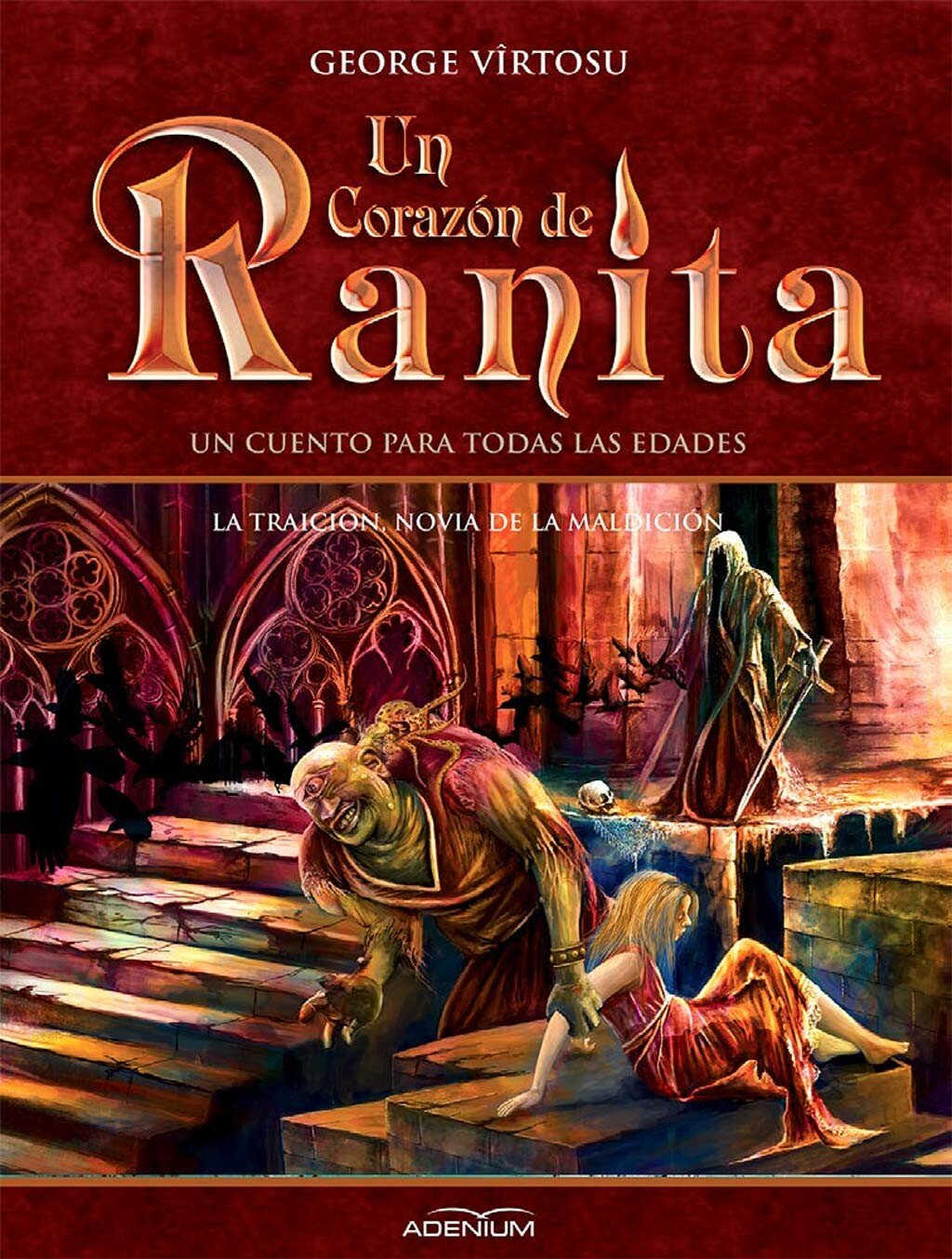 Un Corazon de Ranita. 5° volumen. La traicion, novia de la maldicion (eBook)