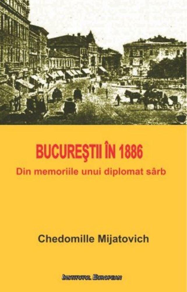 Coperta Carte Bucurestii in 1886. Din memoriile unui diplomat sarb