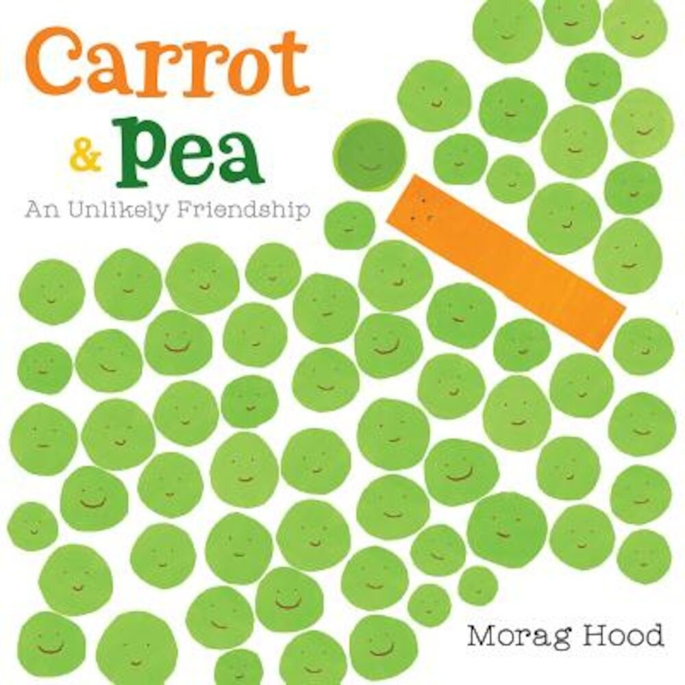Carrot and Pea: An Unlikely Friendship, Hardcover