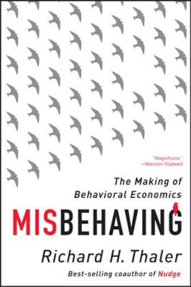 Misbehaving: The Making of Behavioral Economics, Paperback