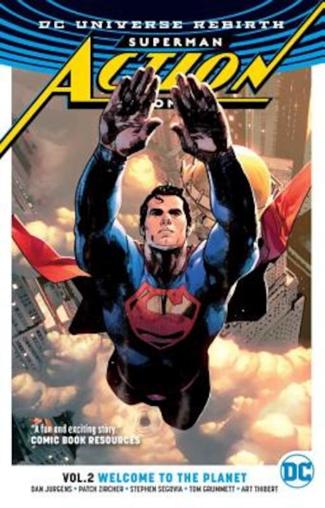 Superman: Action Comics Vol. 2: Welcome to the Planet (Rebirth), Paperback