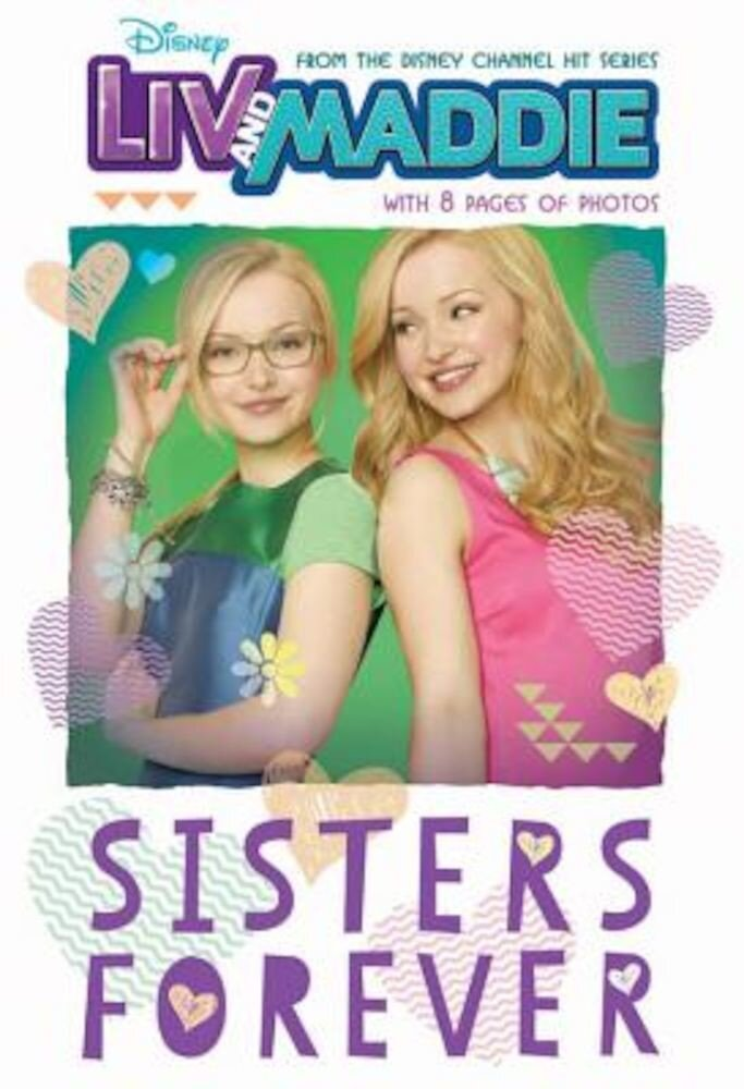 LIV and Maddie: Sisters Forever, Paperback