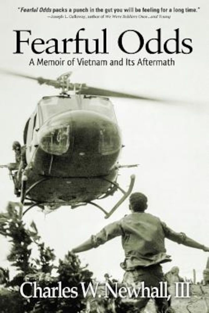 Fearful Odds: A Memoir of Vietnam and Its Aftermath, Paperback