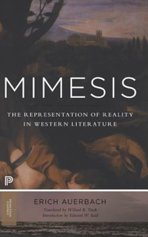 Mimesis: The Representation of Reality in Western Literature, Paperback