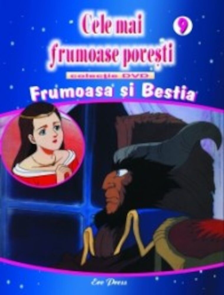 Cele mai frumoase povesti - DVD nr. 9 - Frumoasa si Bestia