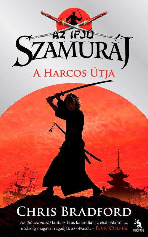 Az ifju szamuraj - A harcos utja (eBook)