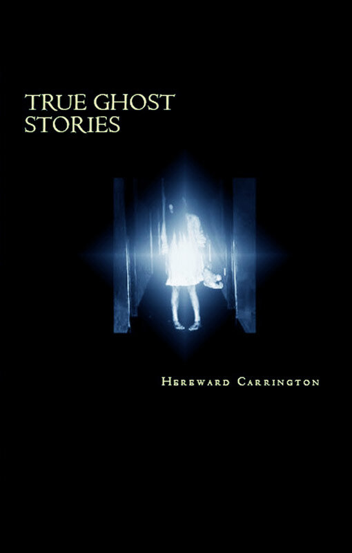 True Ghost Stories (eBook)