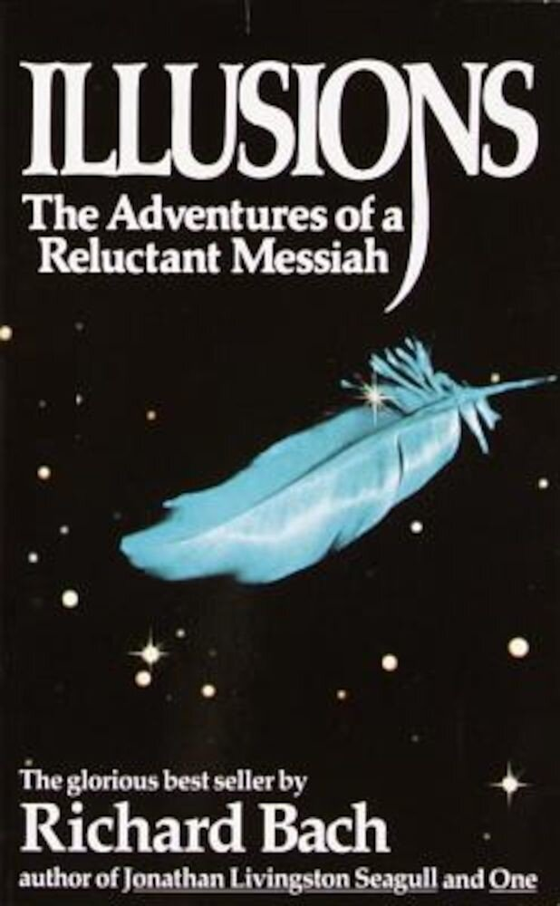 Illusions: The Adventures of a Reluctant Messiah, Paperback