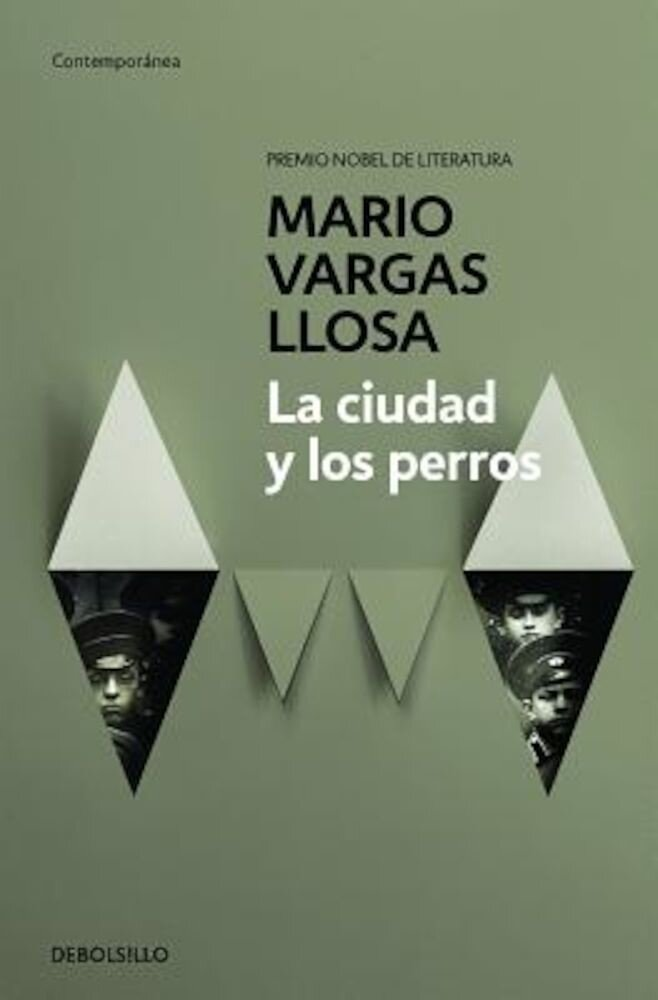 La Ciudad y Los Perros / The Time of the Hero, Paperback