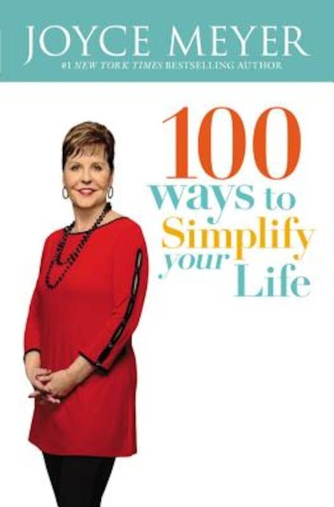 100 Ways to Simplify Your Life, Paperback