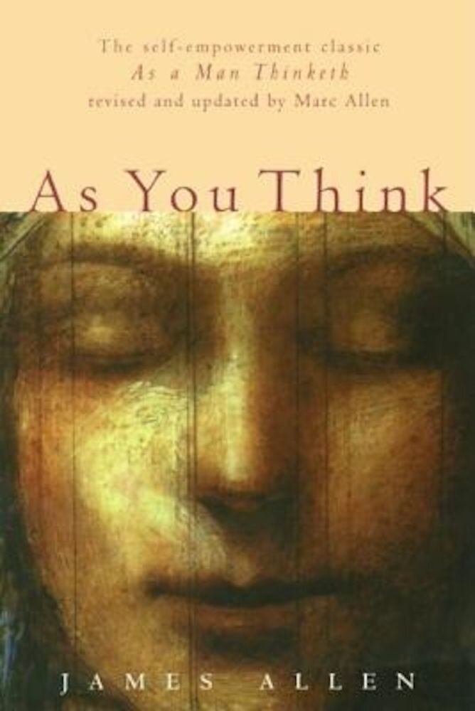As You Think: Second Edition, Paperback