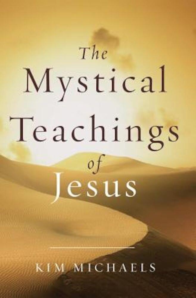 The Mystical Teachings of Jesus, Paperback