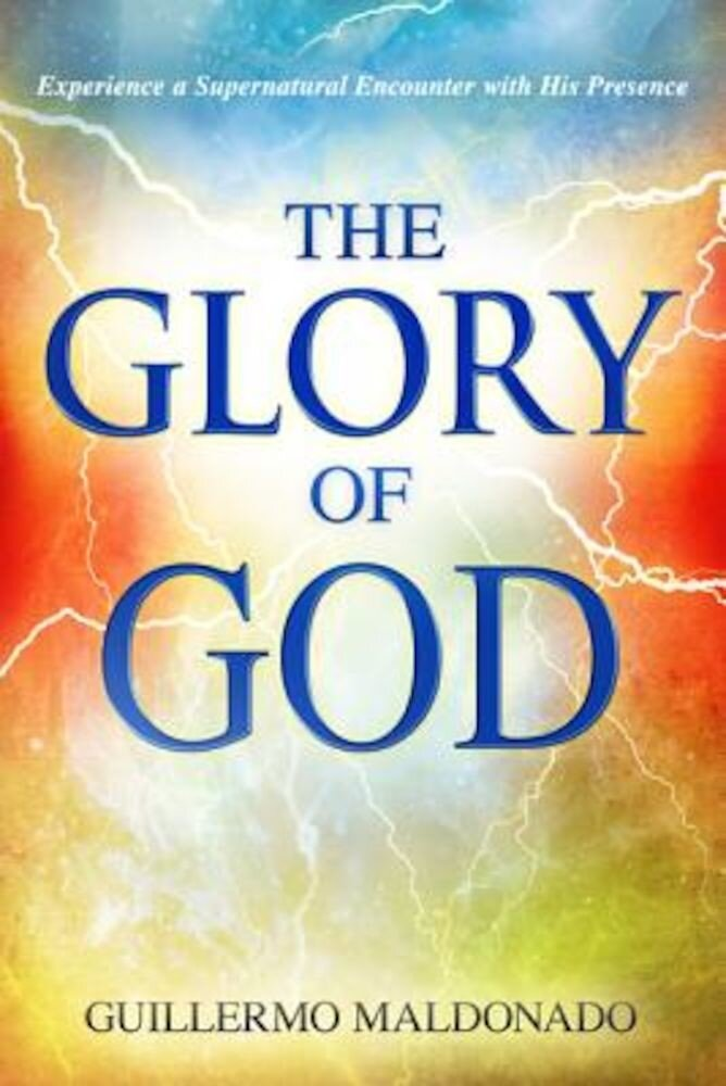 The Glory of God, Paperback
