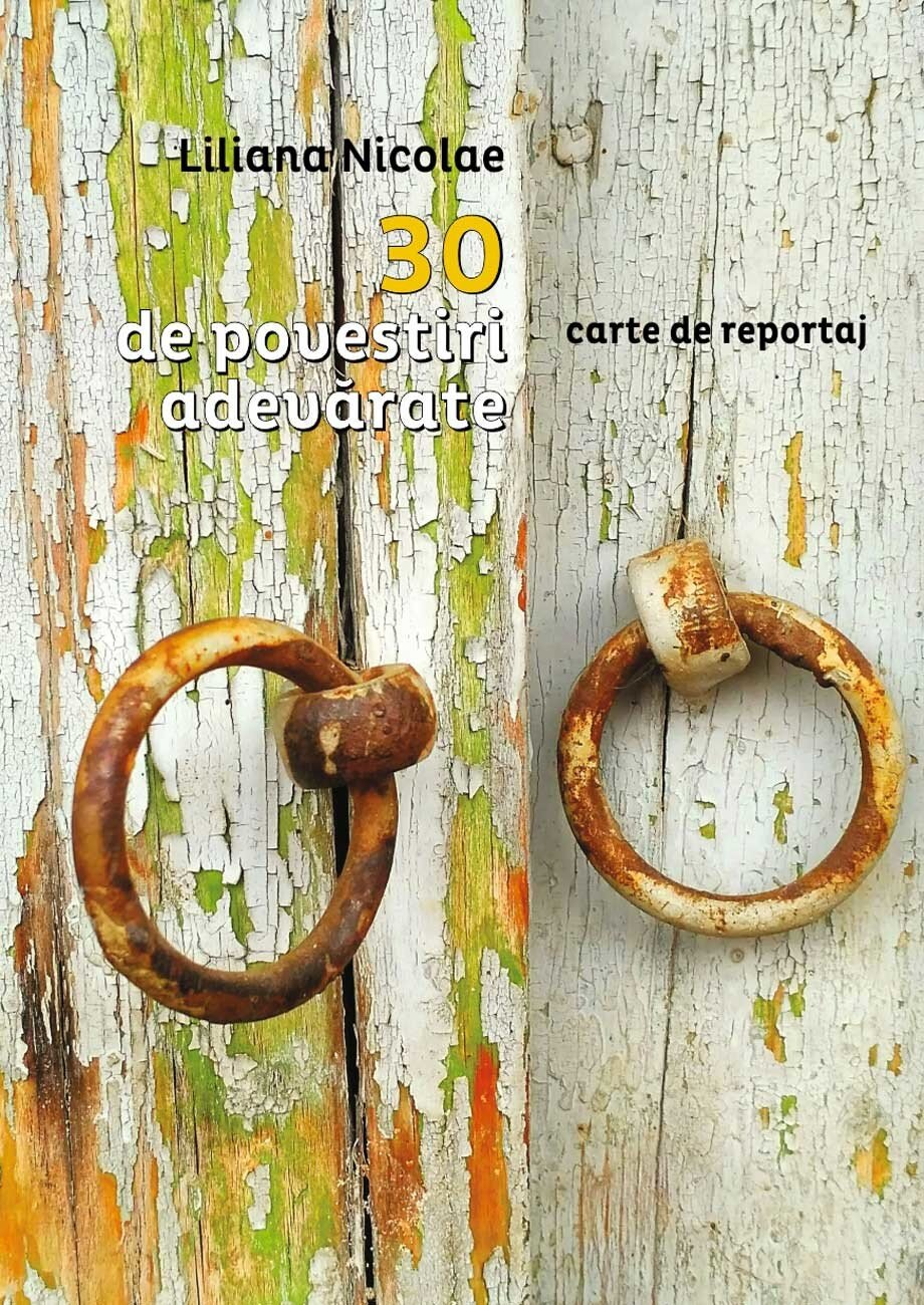 30 de povestiri adevarate. Carte de reportaj (eBook)