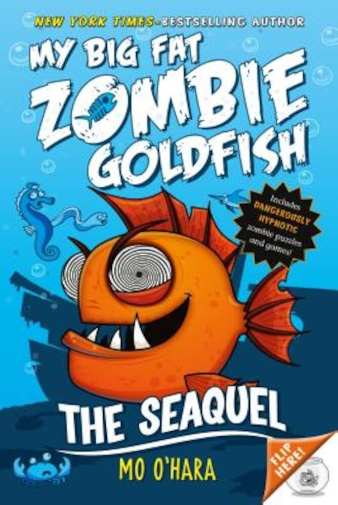 The Seaquel: My Big Fat Zombie Goldfish, Paperback