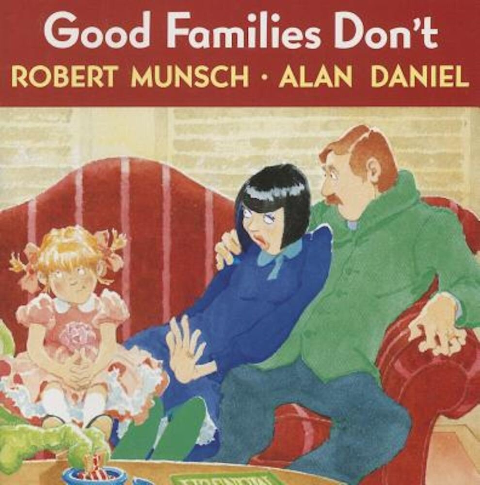 Good Families Don't, Paperback