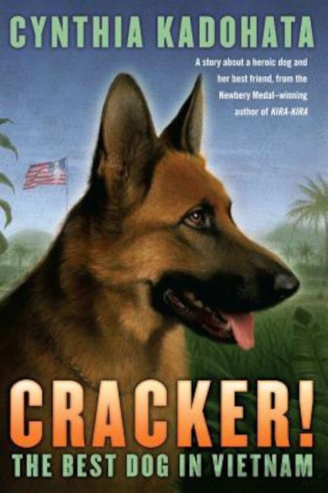 Cracker!: The Best Dog in Vietnam, Paperback