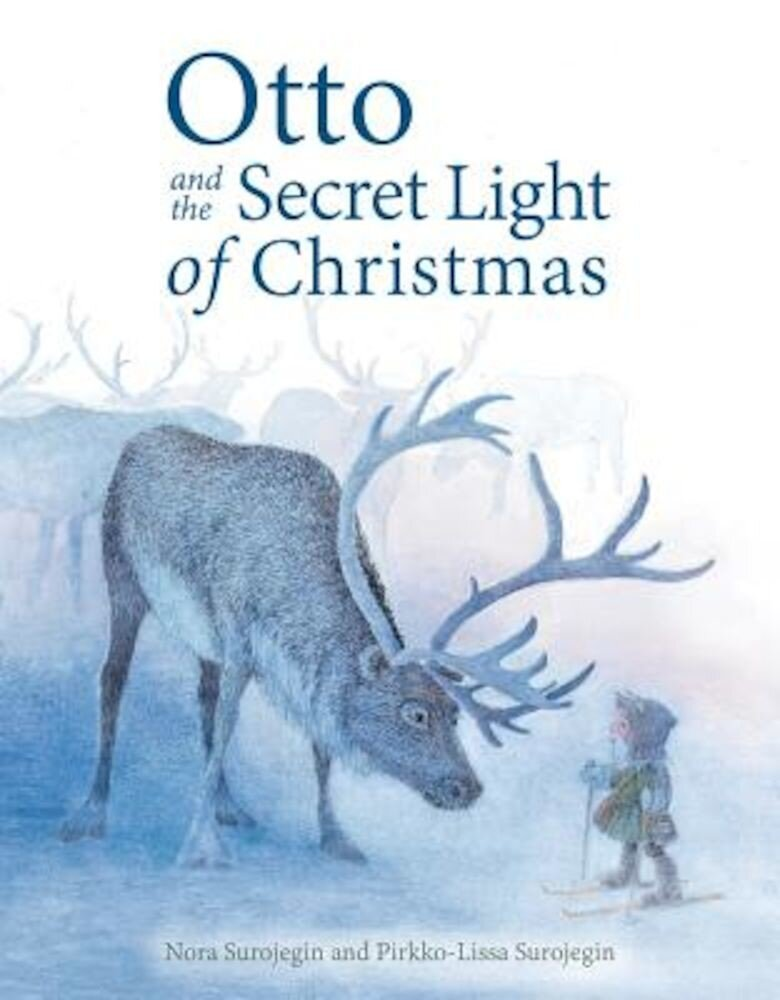 Otto and the Secret Light of Christmas, Hardcover
