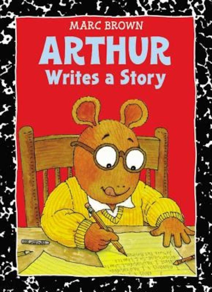 Arthur Writes a Story, Paperback