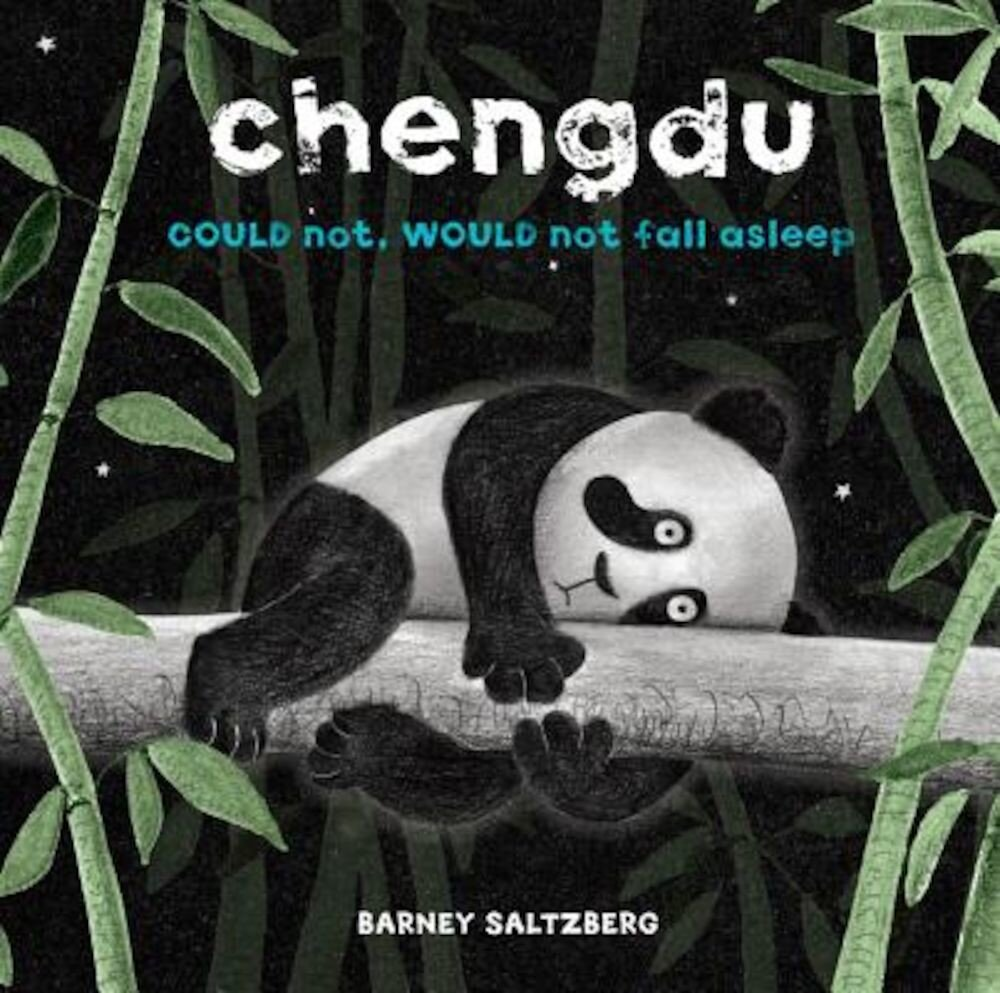 Chengdu Could Not, Would Not, Fall Asleep, Hardcover