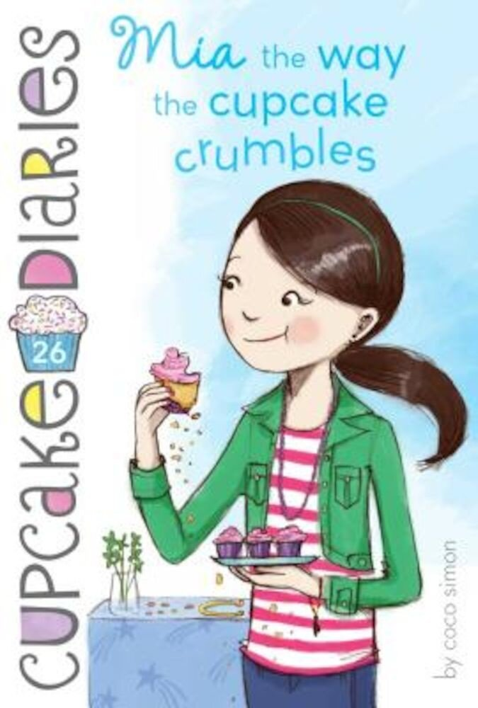 MIA the Way the Cupcake Crumbles, Paperback