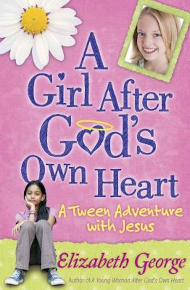A Girl After God's Own Heart, Paperback