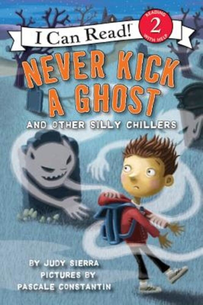 Never Kick a Ghost and Other Silly Chillers, Paperback